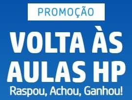 Cadastrar Promoção HP 2019 Volta às Aulas Raspou, Achou, Ganhou Prêmios Escola Grátis