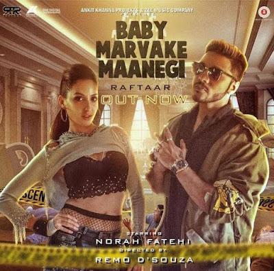 Baby Marvake Maanegi Lyrics - Raftaar | Nora Fatehi
