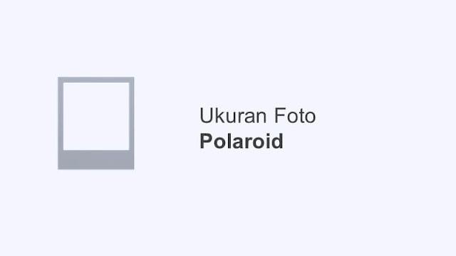 ukuran foto polaroid