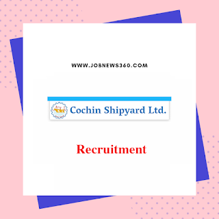 Cochin Shipyard Recruitment 2020 for Security Assistant & Fireman