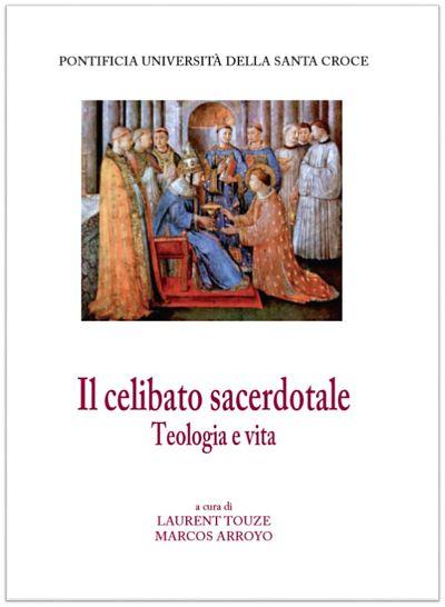 L'Autotrascendenza in relazione con il celibato sacerdotale, motivi di convenienza del celibato sacerdotale, carisma e dono del celibato, paternità universale del sacerdote
