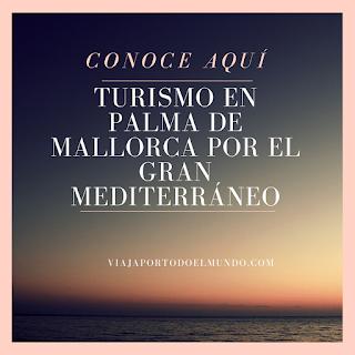 www.viajaportodoelmundo.com   Viajes a Palma de Mallorca