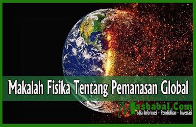 Makalah Fisika Tentang Pemanasan Global