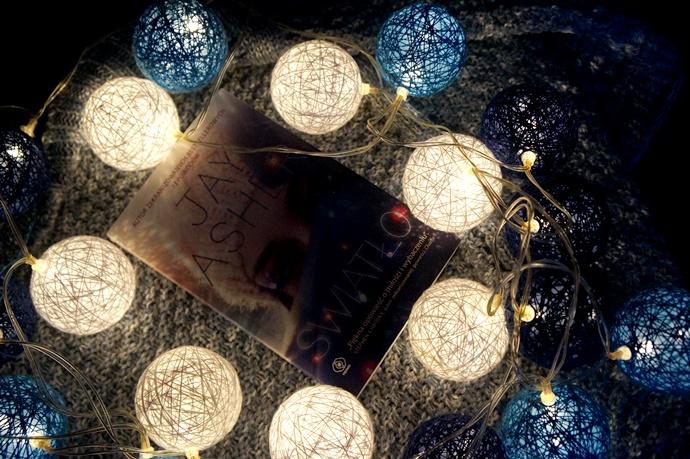 13 powodów, dla których warto przeczytać Światło Jaya Ashera