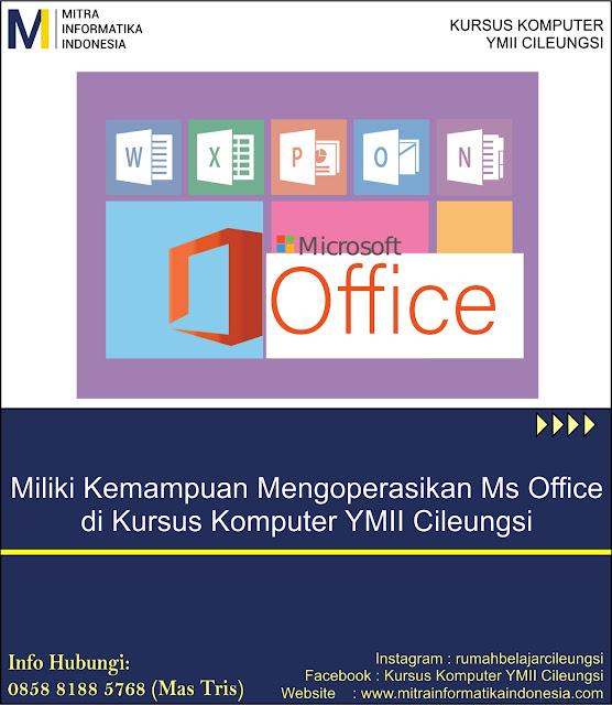 Paket Kursus Microsoft Office (Word, Excell, Power Point) di Kursus Komputer YMII Cileungsi untuk masyarakat Cibubur, Cileungsi, Jonggol, Gunung Putri, Kelapa Nunggal, Citereup