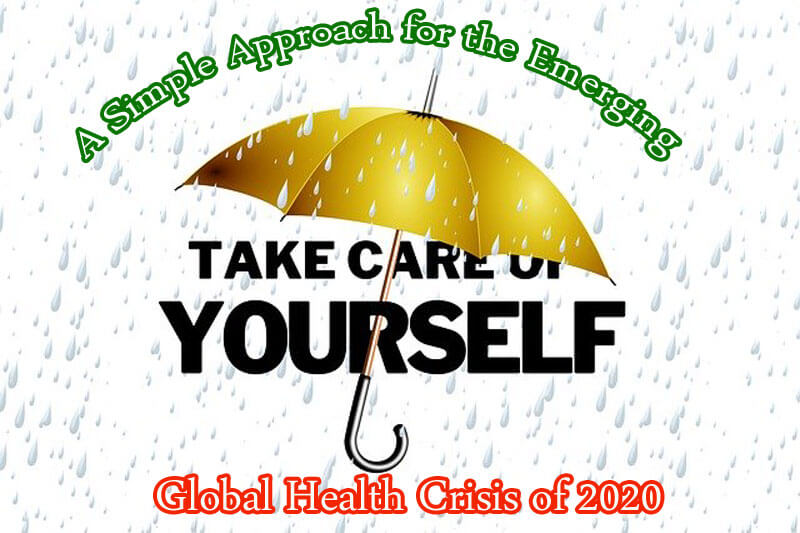 A Simple Approach for the Emerging Global Health Crisis of 2020