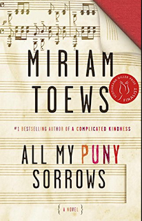 what i m reading: all my puny sorrows by miriam toews