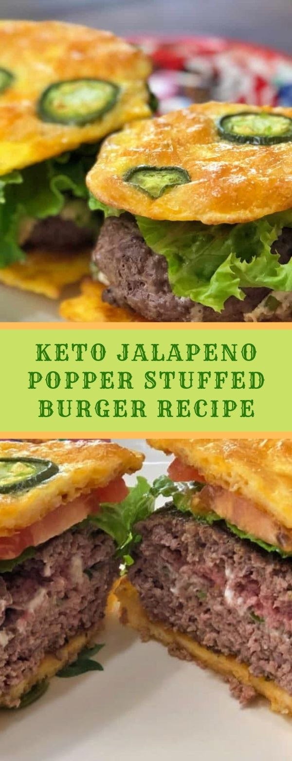 KETO JALAPENO POPPER STUFFED BURGER RECIPE