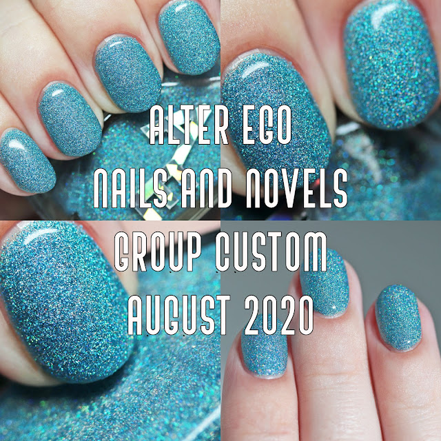 Alter Ego Nails and Novels August 2020 Group Custom