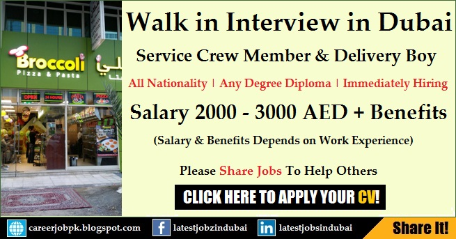 Walk in Interview in Dubai for Service Crew Member & Delivery Boy