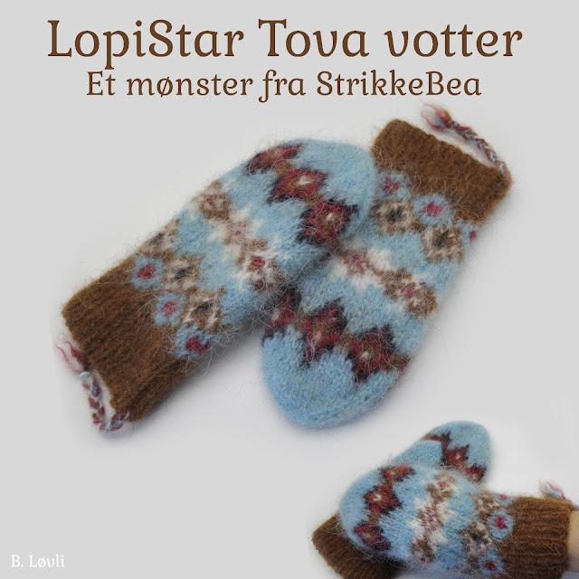 Ny strikkeoppskrift - Lopistar tova votter