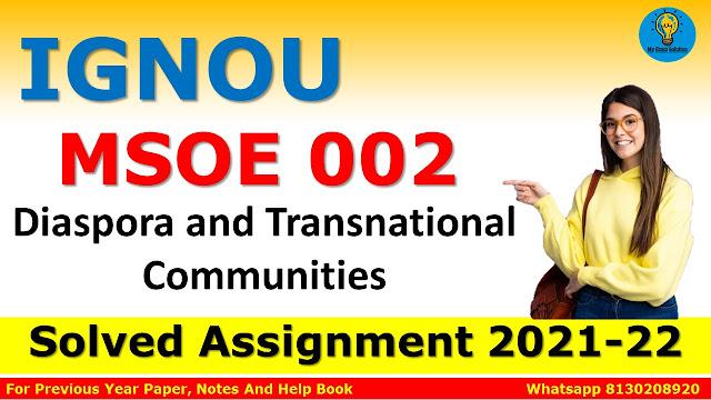 MSOE 002 Diaspora and Transnational Communities Solved Assignment 2021-22