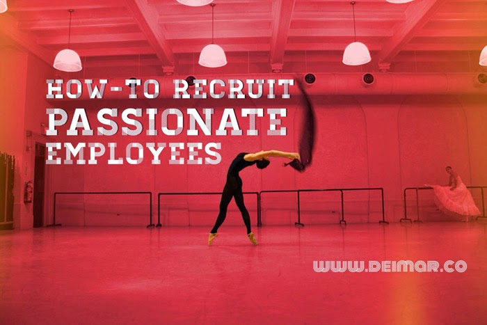 How-to Recruit Passionate Employees