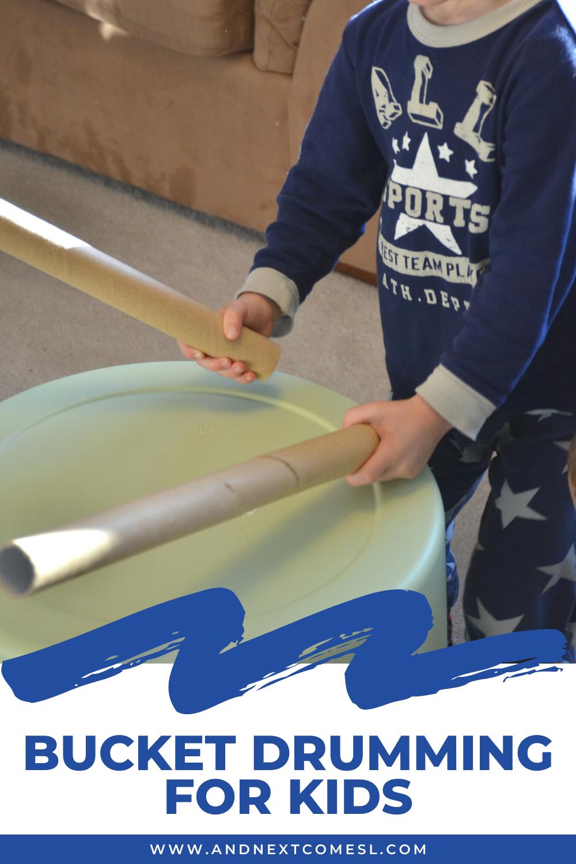Bucket drumming for kids using DIY bucket drums and large cardboard tubes