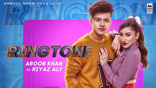 RINGTONE SONG LYRICS - Aroob Khan ft. Riyaz Aly | Anshul Garg | Rajat Nagpal | Vicky Sandhu | Satti Dhillon Lyrics Planet