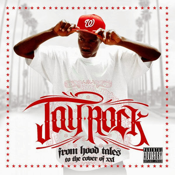 Jay Rock - From Hood Tales to the Cover of XXL Cover