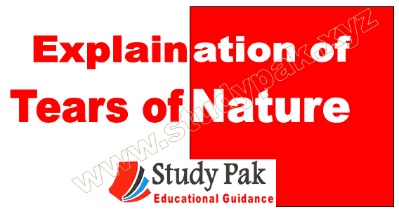 tears of nature poem explanation all stanza class 11 fbise kpk