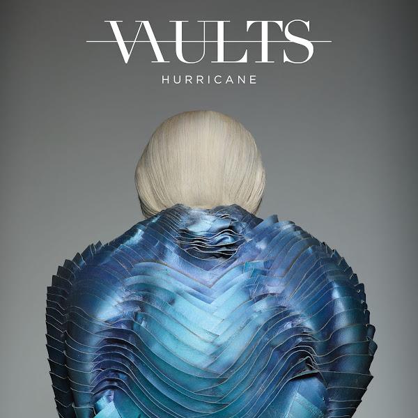 Vaults - Hurricane (Remixes / Pt. 2) - Single Cover
