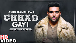 Presenting Chadd gayi uplugged version lyrics penned by Guru Randhawa. Chadd gayi song is sung by Guru Randhawa & out by Speed Records
