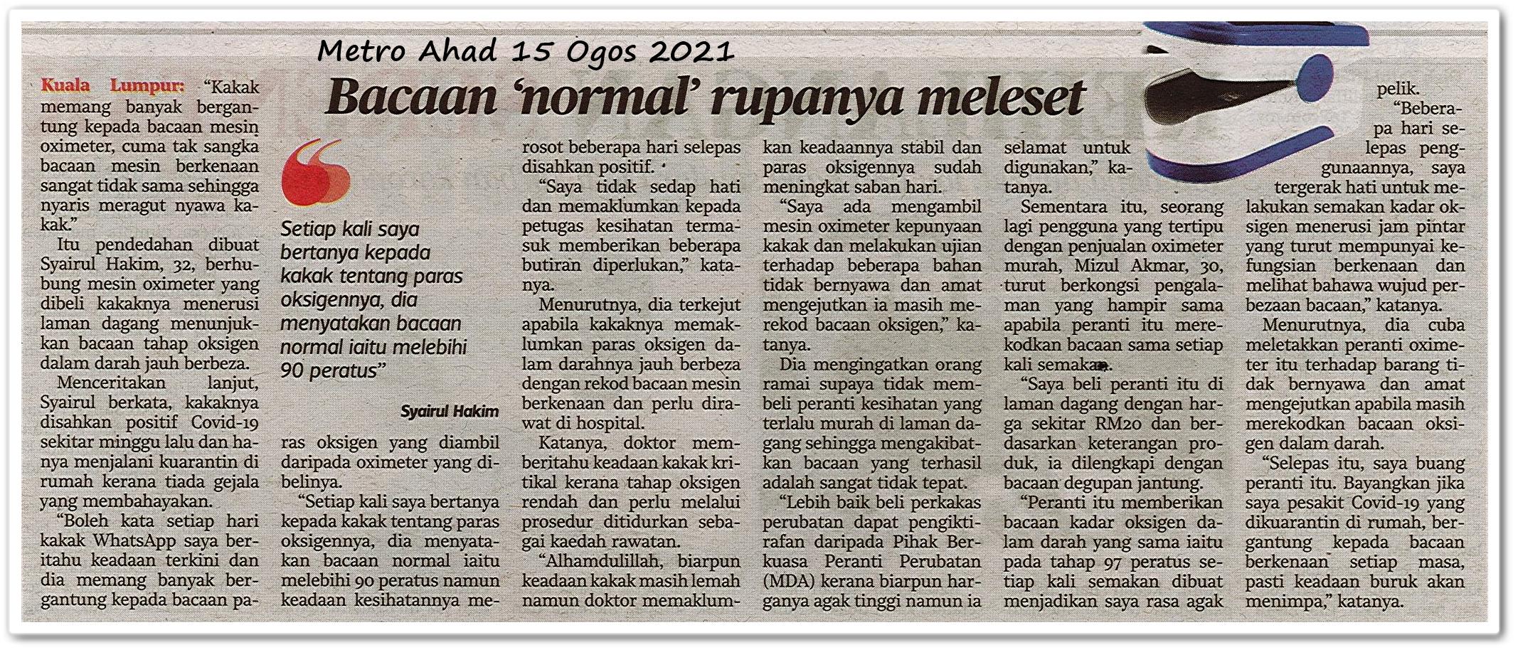 Bacaan 'normal' rupanya meleset - Keratan akhbar Metro Ahad 15 Ogos 2021