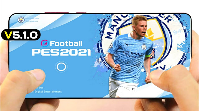PES 2021 Mobile Patch V5.1.0 Android Best Graphics New Menu Full Original Logo and Kits 20/21 Update