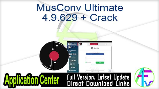 MusConv Ultimate 4.9.629 + Crack