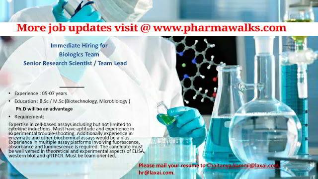 Immediate Hiring for Sr. Research Scientist / Team Lead - Biologics Team @ Laxai Pharmaceuticals