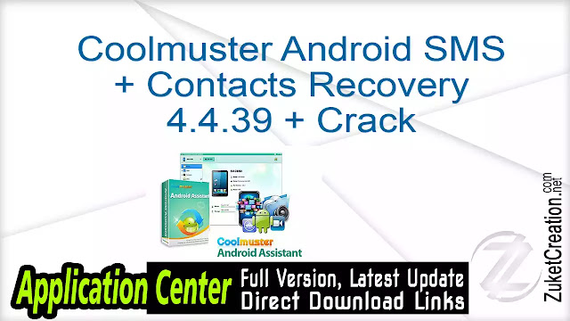Coolmuster Android SMS + Contacts Recovery 4.4.39 + Crack