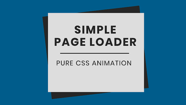 Page Loading Animation using CSS | CSS Loader Animation