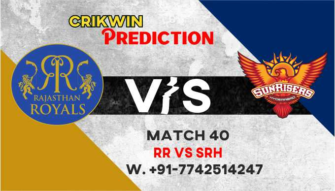 RR vs SRH IPL T20 40th Match Today 100% Match Prediction Who will win - Cricfrog