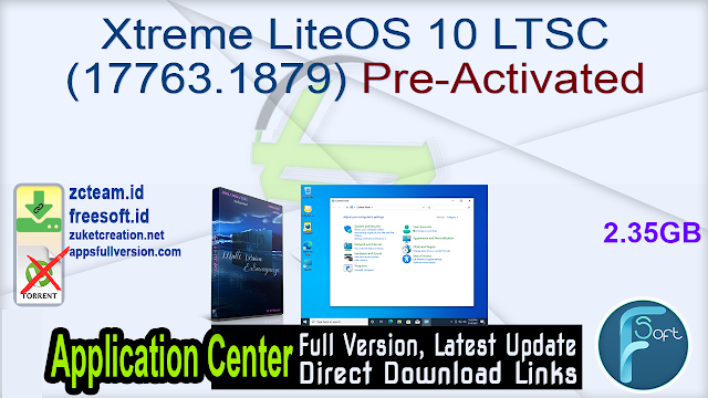 Xtreme LiteOS 10 LTSC (17763.1879) Pre-Activated_ ZcTeam