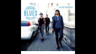 Gugun Blues Shelter - Hitam Membiru