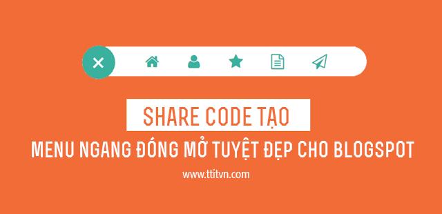 Code Tạo Menu Ngang Đóng Mở Tuyệt Đẹp Cho Blogspot