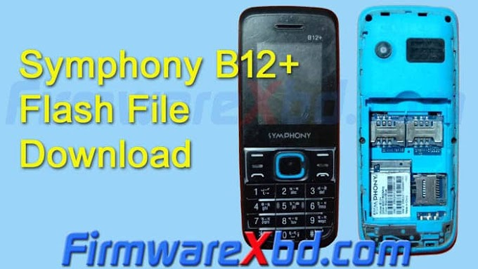 Symphony B12+ Flash File Download 6531E Without Password Firmware