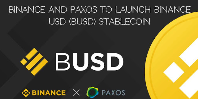 Binance and Paxos to launch Binance USD (BUSD) Stablecoin