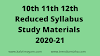 10th 11th 12th Reduced Study Materials 2020-21