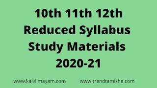 10th 11th 12th  Reduced Syllabus  Study Materials 2020-21