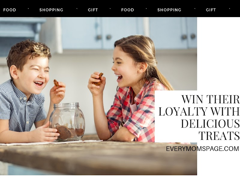 Win Their Loyalty With Delicious Treats