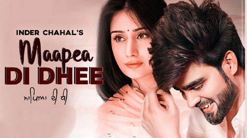 Maapea Di Dhee Lyrics - Inder Chahal