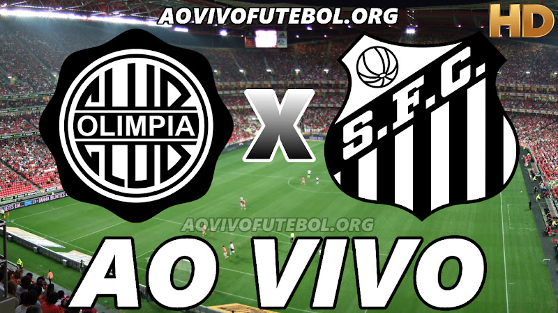 Olimpia-PAR x Santos Ao Vivo na TV HD