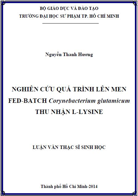 Nghiên cứu quá trình lên men fed-batch Corynebacterium glutamicum thu nhận L-lysine