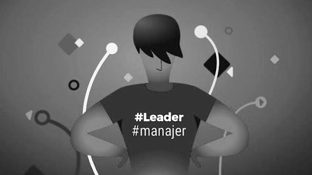 Jangan Samakan Leader Dan Manajer, Apa Perbedaannya ?