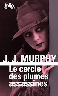 Le cercle des plumes assassines: Une enquête de Dorothy Parker - J.J. Murphy
