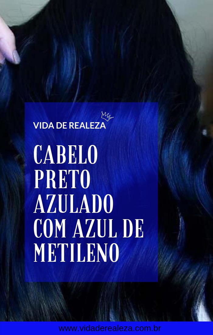 Cabelo Preto Azulado Com Azul De Metileno