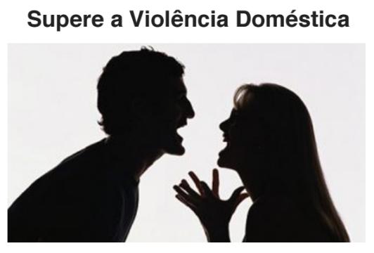 EBOOK: SUPERE A VIOLÊNCIA DOMÉSTICA