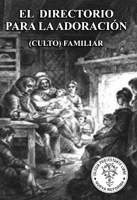 Sebastián Santa María-El Directorio Para La Adoración (Culto) Familiar-