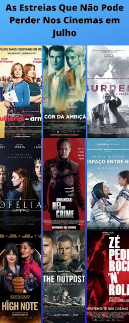 As Estreias Que Não Pode Perder Nos Cinemas Portugueses em Julho