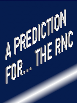 A prediction for the RNC... and Chapter One of the book that might've helped. 2