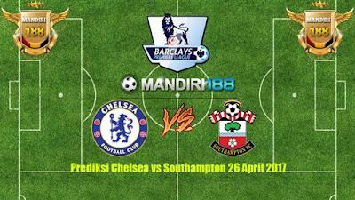 AGEN BOLA - Prediksi Chelsea vs Southampton 26 April 2017