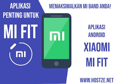 Mi Fit, Aplikasi Penting Untuk Memaksimalkan Mi Band Anda! - hostze.net